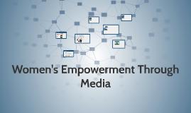 Women's Empowerment Through Media