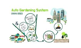 Auto Gardening System