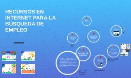 RECURSOS EN INTERNET PARA LA BÚSQUEDA DE EMPLEO
