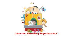 Copy of Derechos Sexuales y Reproductivos