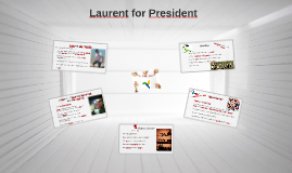 Laurent for president