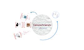 Organizing Paragraphs