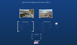 Primary and secondary effects of the Japanese earthquake and tsunami