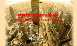 Copy of Copy of kepelbagaian agama