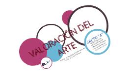 Copy of LA VALORACIÓN DEL ARTE