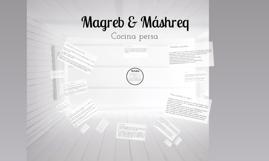 Magreb y Máshreq (II)