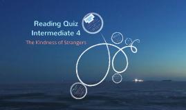 Copy of Reading Quiz Intermediate 4