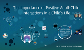 The Importance of Positive Adult-Child Interactions