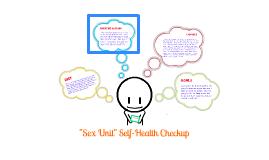 Sex Unit Self-Health Checkup