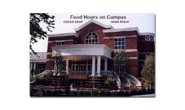 Food Hours on Campus