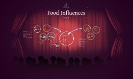 Copy of Food Influences 5.01