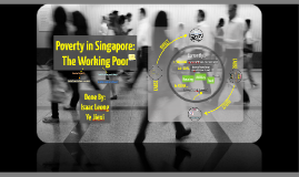 Copy of Poverty in Singapore
