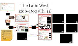 The Latin West, 1200-1500 (Ch. 14)