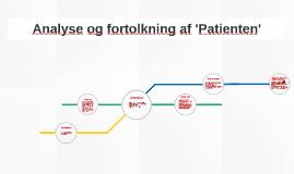 Copy of Analyse og fortolkning af 'Patienten'