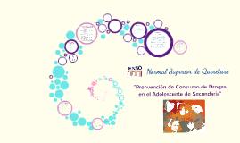 Copy of Prevención de consumo de drogas en el adolescente en Secundaria