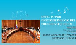 DEFECTO POR DESCONOCIMIENTO DEL PRECEDENTE JUDICIAL