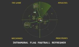 INTRAMURAL FLAG FOOTBALL REFRESHER