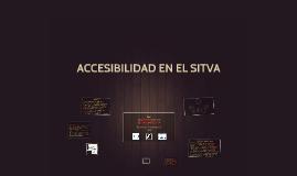 ACCESIBILIDAD EN EL SITVA