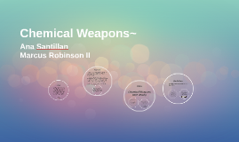 Chemical Weapons~