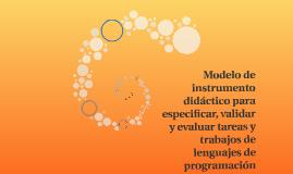 Modelo de instrumento didáctico para especificar, validar y