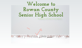 Welcome to Rowan County Senior High School
