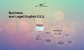 Business and Legal English C2.1.
