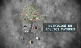 NUTRIOTERAPIA EN ADULTOS MAYORES