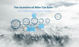 The Incentive of After-Tax Gain