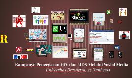 Kampanye Pencegahan HIV dan AIDS Melalui Sosial Media