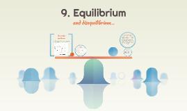 9. Equilibrium