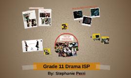 Grade 11 Drama ISP