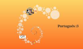 Copy of Portugués :3