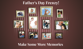 Father's Day Frenzy
