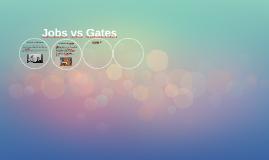 Jobs vs Gates