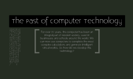 The past of computer technology