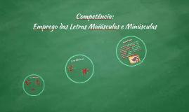 Competência: Emprego das Letras Maiúsculas e Minúsculas