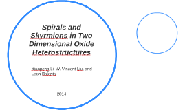 Spirals and Skyrmions in Two Dimensional Oxide Heterostructu