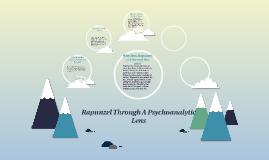 Rapunzel Through A Psychoanalytic Lens