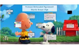 Pronoun-Antecedent Agreement: Charlie Brown Style