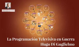 La Programación Televisiva en Guerra