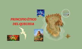 Copy of LA FILOSOFÍA QUECHUA