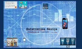 Estatística Básica | Introdução ao Computador
