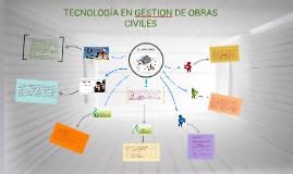 TECNOLOGIA EN OBRAS CIVILES