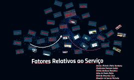 Fatores Relativos ao Serviço