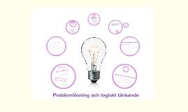 Problemlösning och logiskt tänkande
