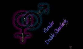 Gender Double Standards