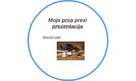 Moja prva prezi prezentacija