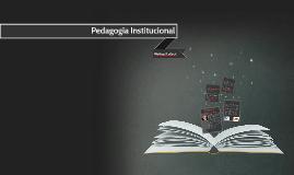Pedagogía Institucional