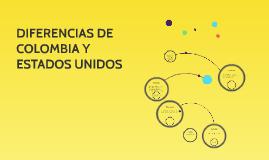 DIFERENCIAS DE COLOMBIA Y ESTADOS UNIDOS
