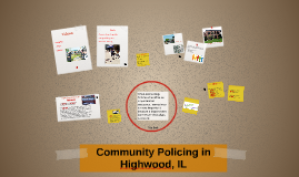 Copy of Community Policing in Highwood, IL